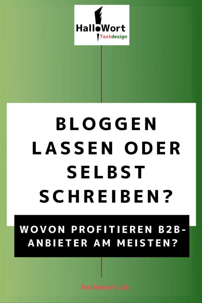 Bloggen lassen oder selbst schreiben im B2B